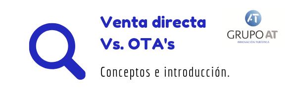 Venta directa Vs. OTA's(1)